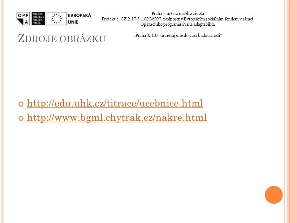 Zdroje obrázků http://edu.uhk.cz/titrace/ucebnice.html