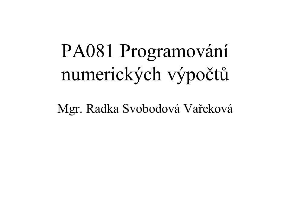 PA081 Programování numerických výpočtů
