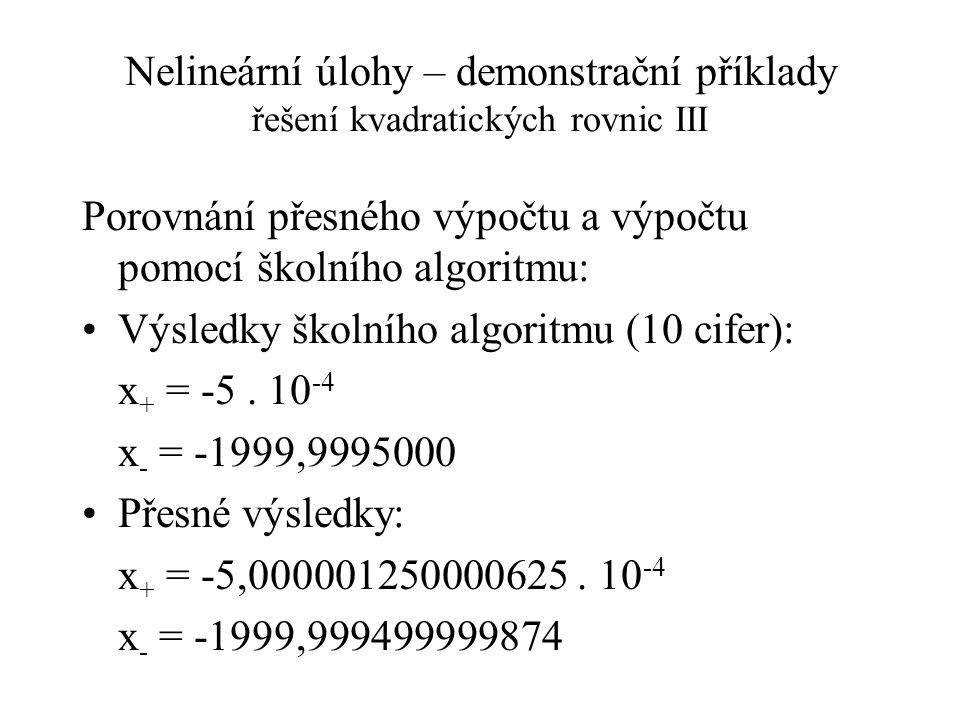 Nelineární úlohy – demonstrační příklady řešení kvadratických rovnic III