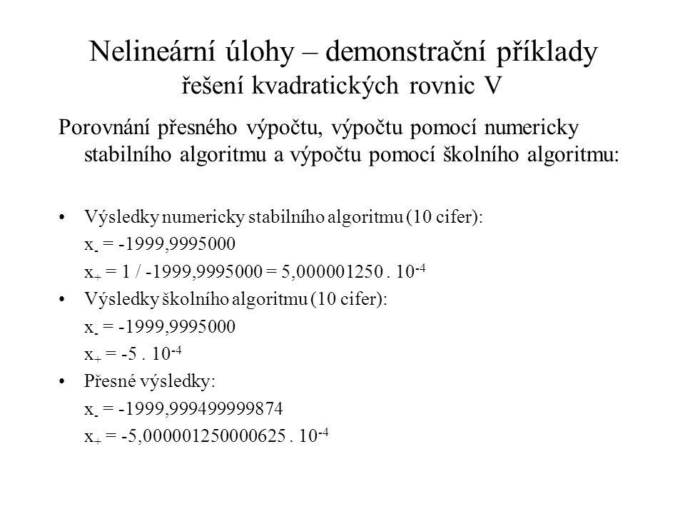Nelineární úlohy – demonstrační příklady řešení kvadratických rovnic V