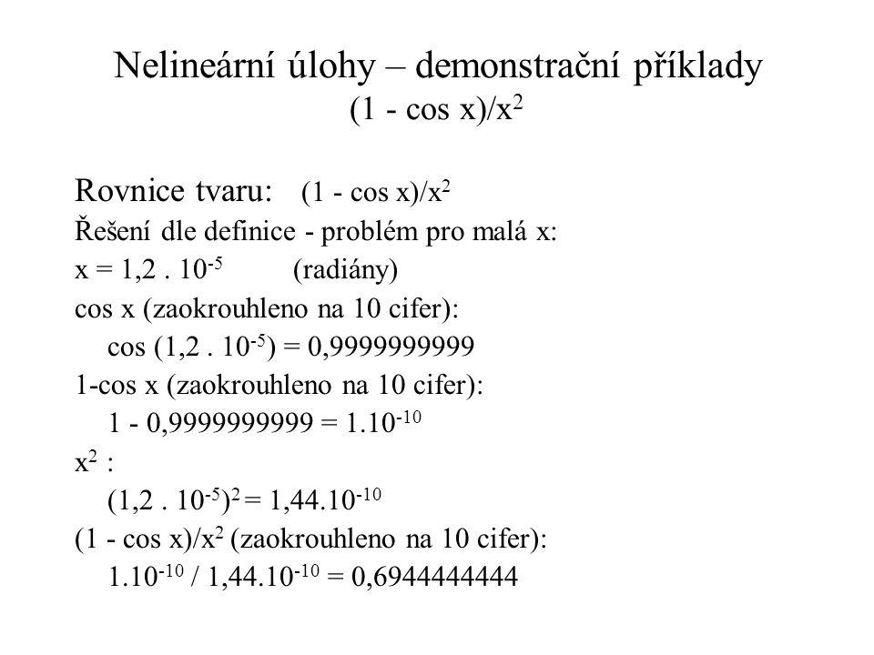 Nelineární úlohy – demonstrační příklady (1 - cos x)/x2