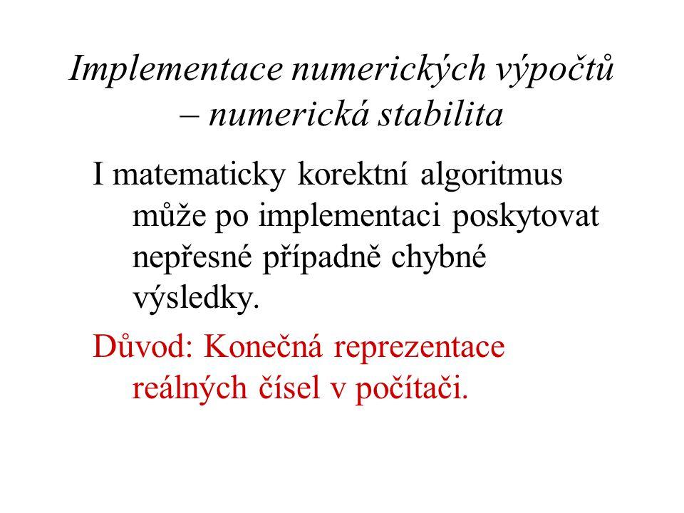 Implementace numerických výpočtů – numerická stabilita