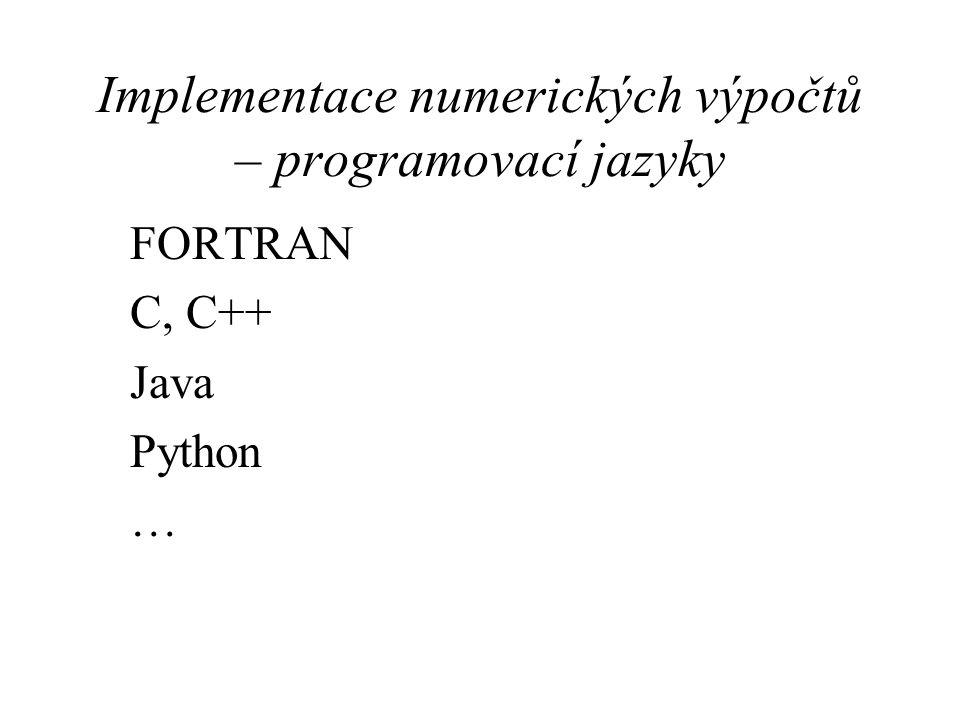 Implementace numerických výpočtů – programovací jazyky