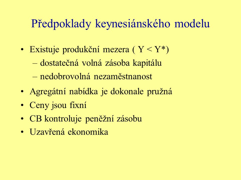 Předpoklady keynesiánského modelu