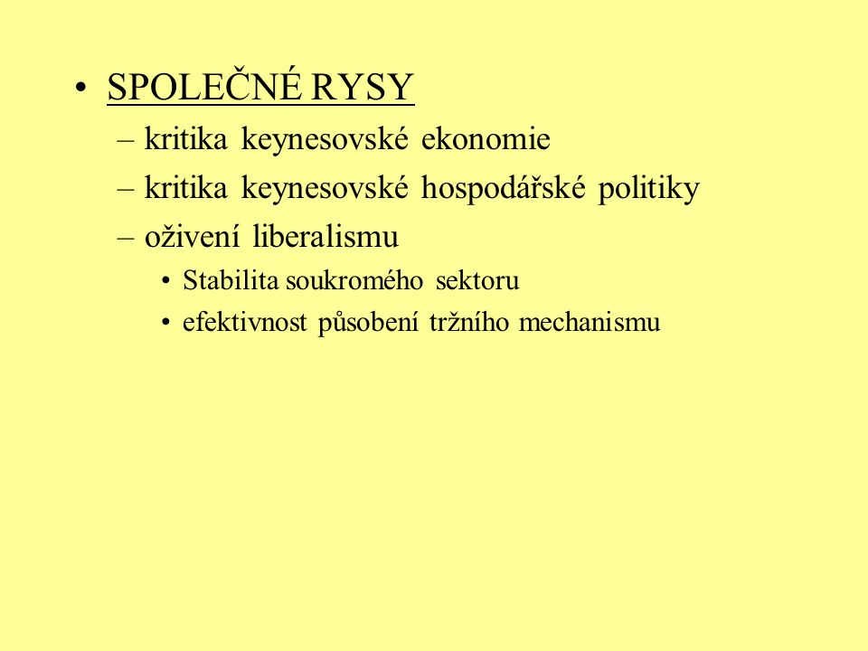 SPOLEČNÉ RYSY kritika keynesovské ekonomie