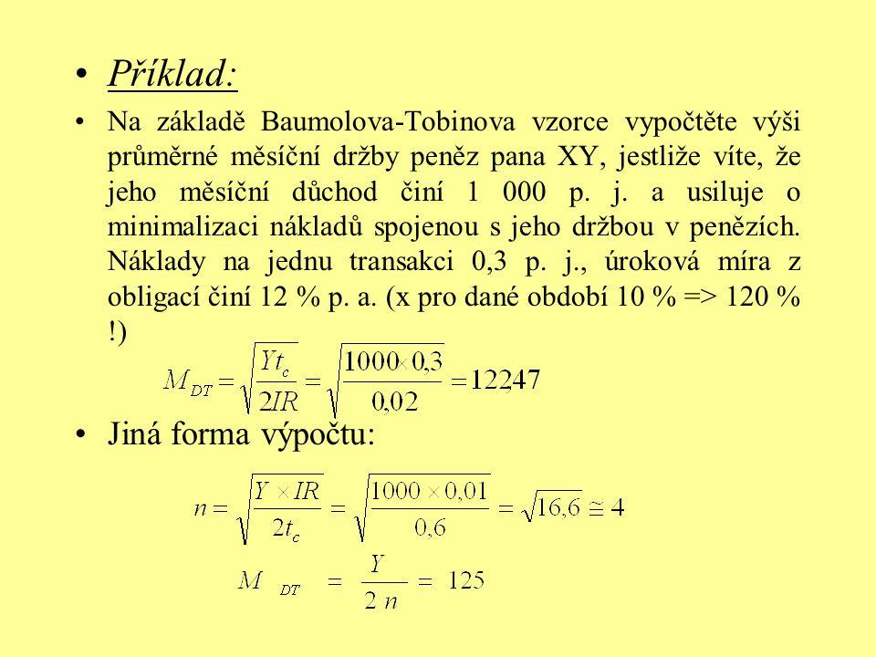 Příklad: Jiná forma výpočtu: