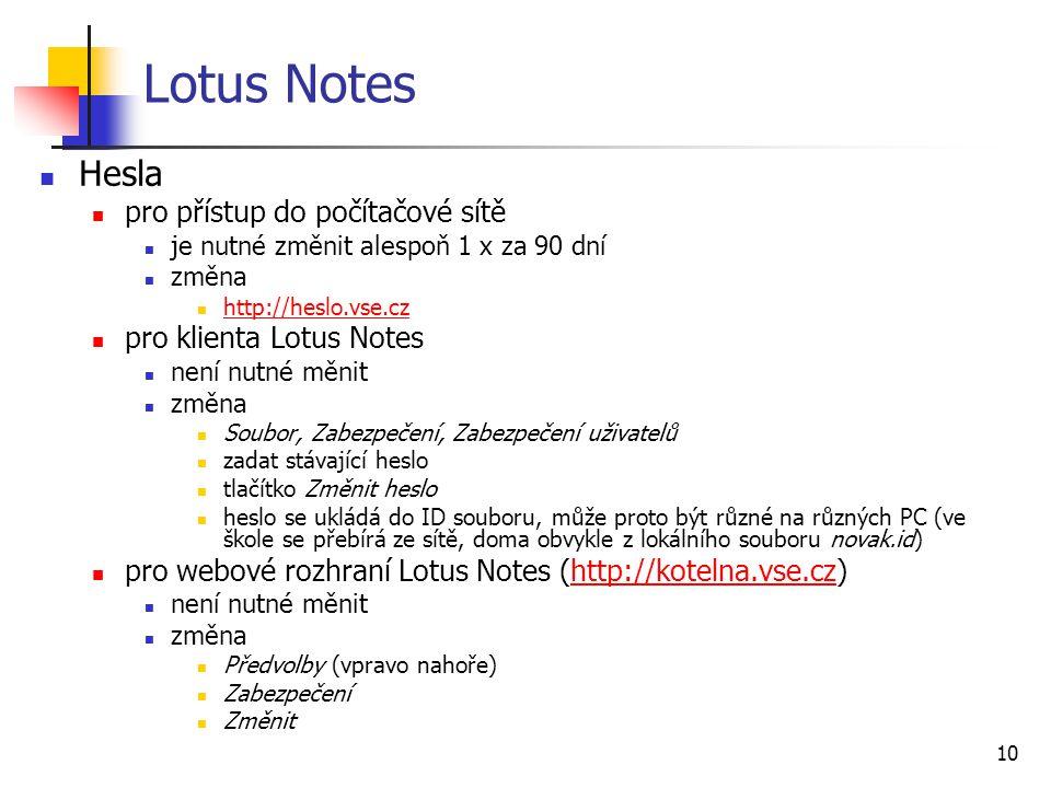 Lotus Notes Hesla pro přístup do počítačové sítě