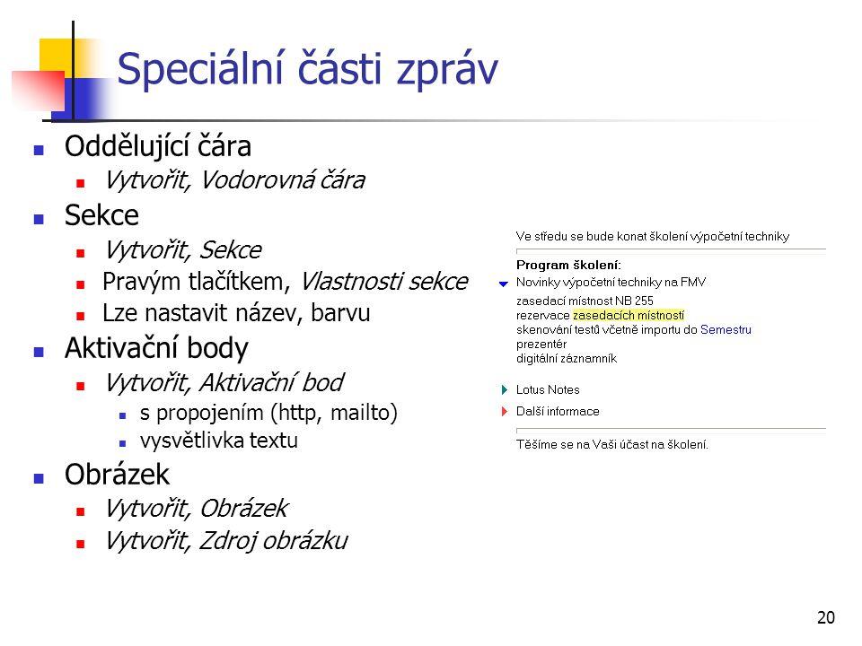 Speciální části zpráv Oddělující čára Sekce Aktivační body Obrázek