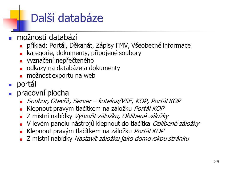 Další databáze možnosti databází portál pracovní plocha