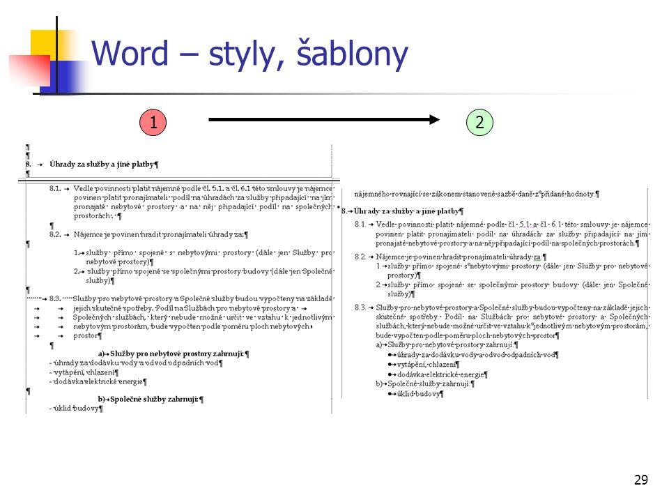 Word – styly, šablony 1 2