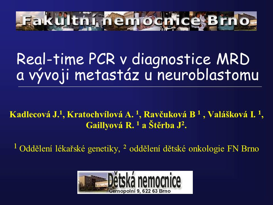 Real-time PCR v diagnostice MRD a vývoji metastáz u neuroblastomu