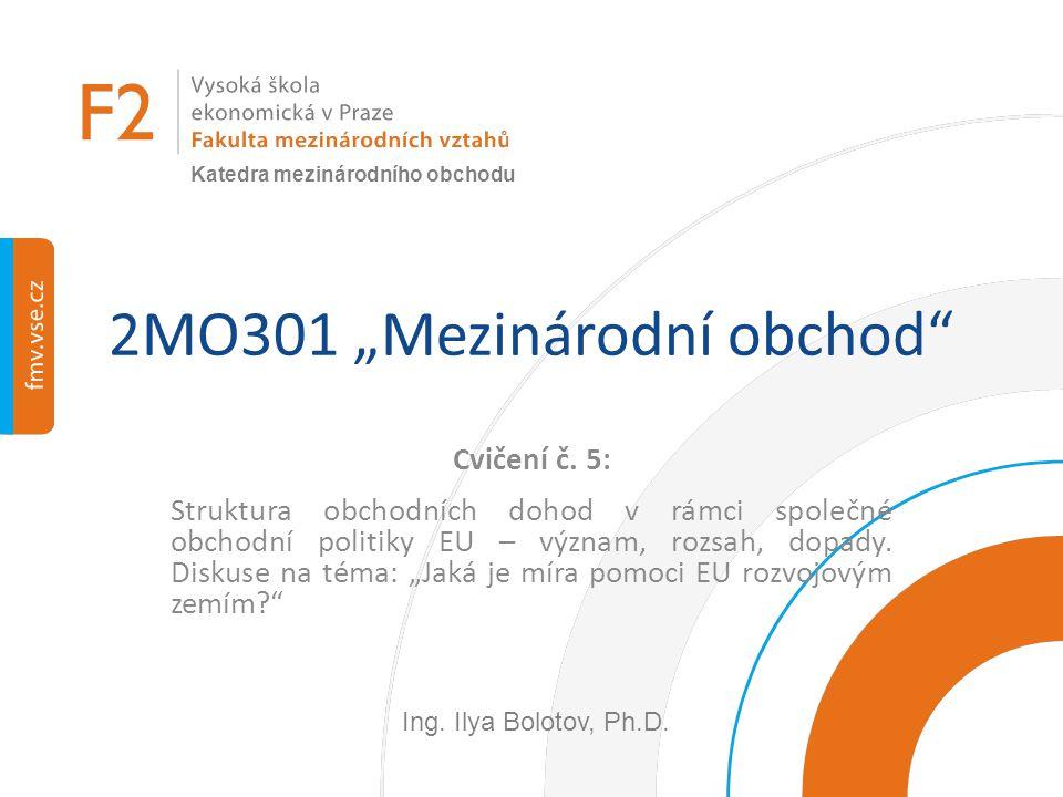 """2MO301 """"Mezinárodní obchod"""