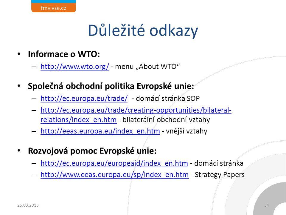 Důležité odkazy Informace o WTO: