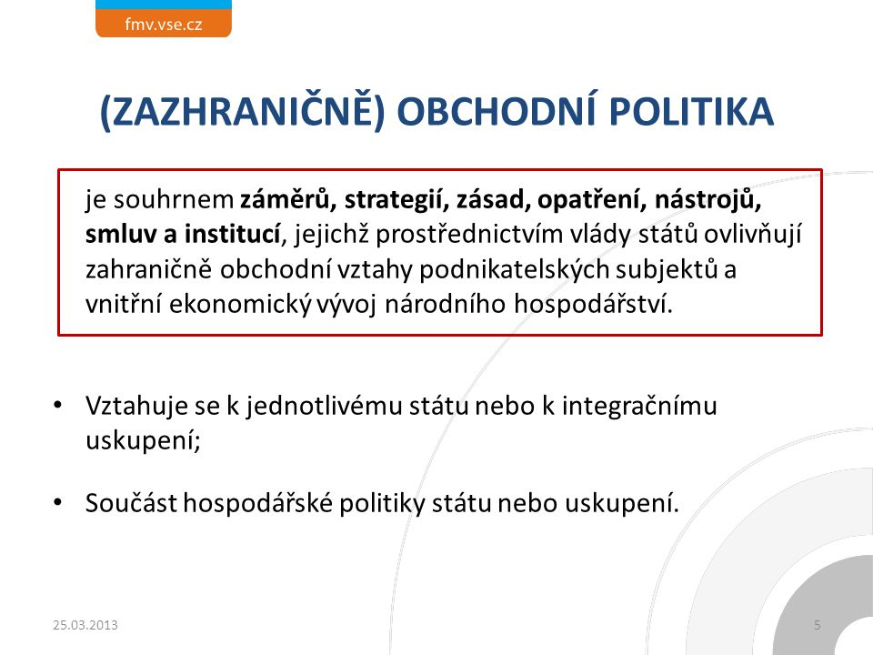 (ZAZHRANIČNĚ) OBCHODNÍ POLITIKA