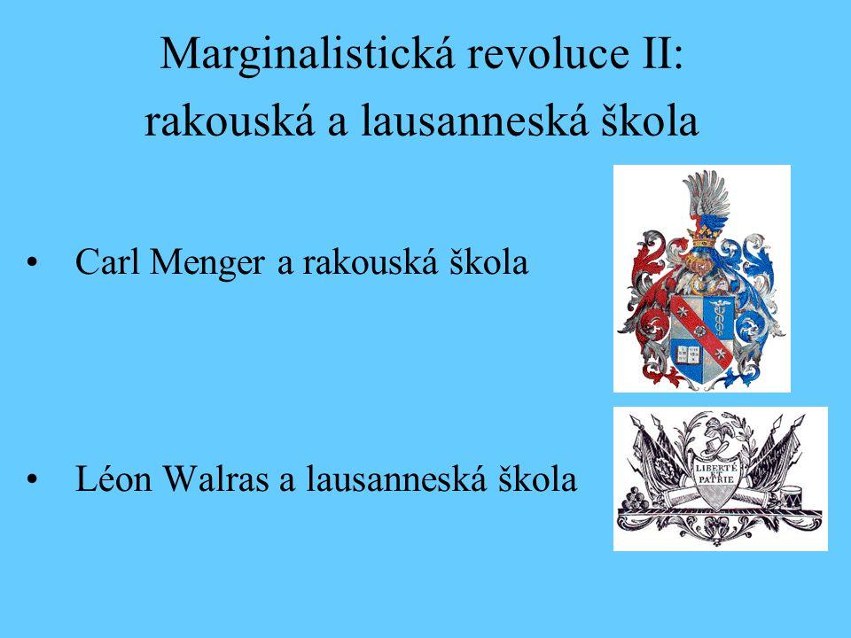 Marginalistická revoluce II: rakouská a lausanneská škola