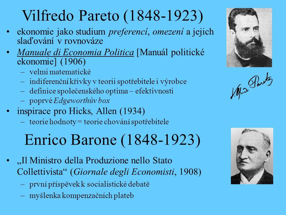 Vilfredo Pareto (1848-1923) Enrico Barone (1848-1923)