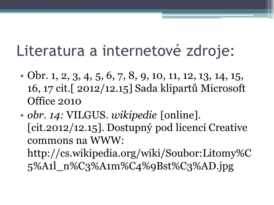Literatura a internetové zdroje: