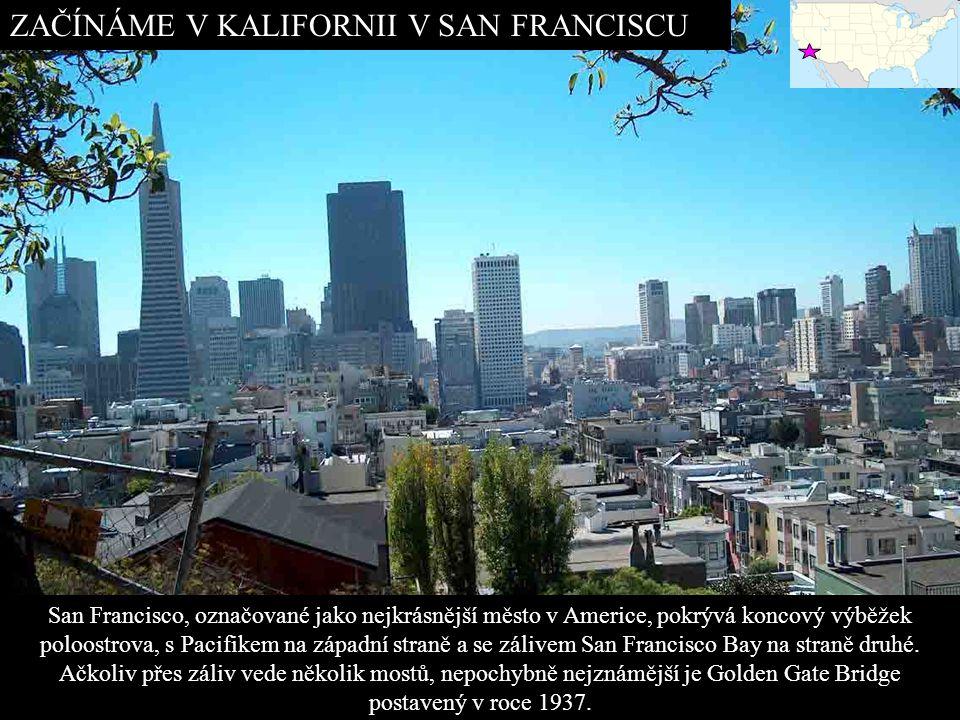 ZAČÍNÁME V KALIFORNII V SAN FRANCISCU