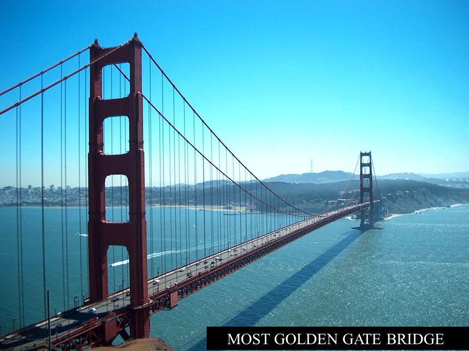 MOST GOLDEN GATE BRIDGE