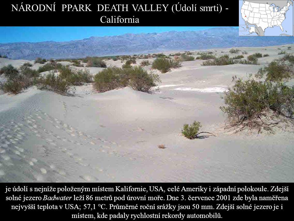 NÁRODNÍ PPARK DEATH VALLEY (Údolí smrti) - California