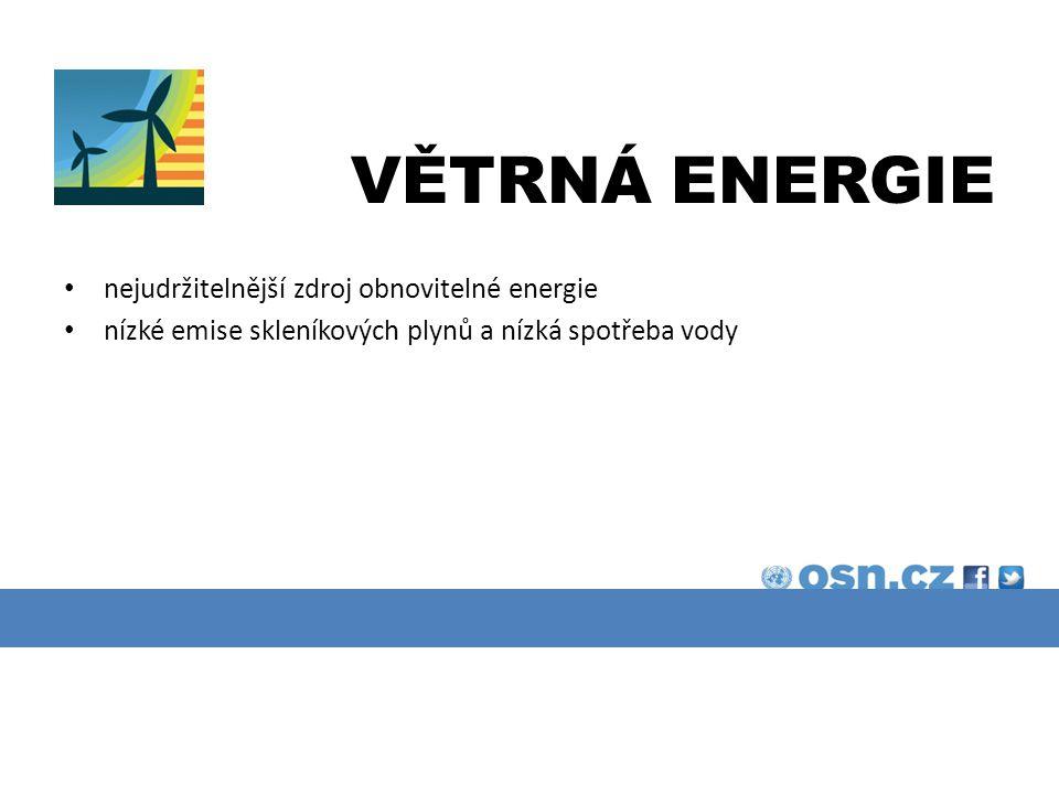 VĚTRNÁ ENERGIE nejudržitelnější zdroj obnovitelné energie