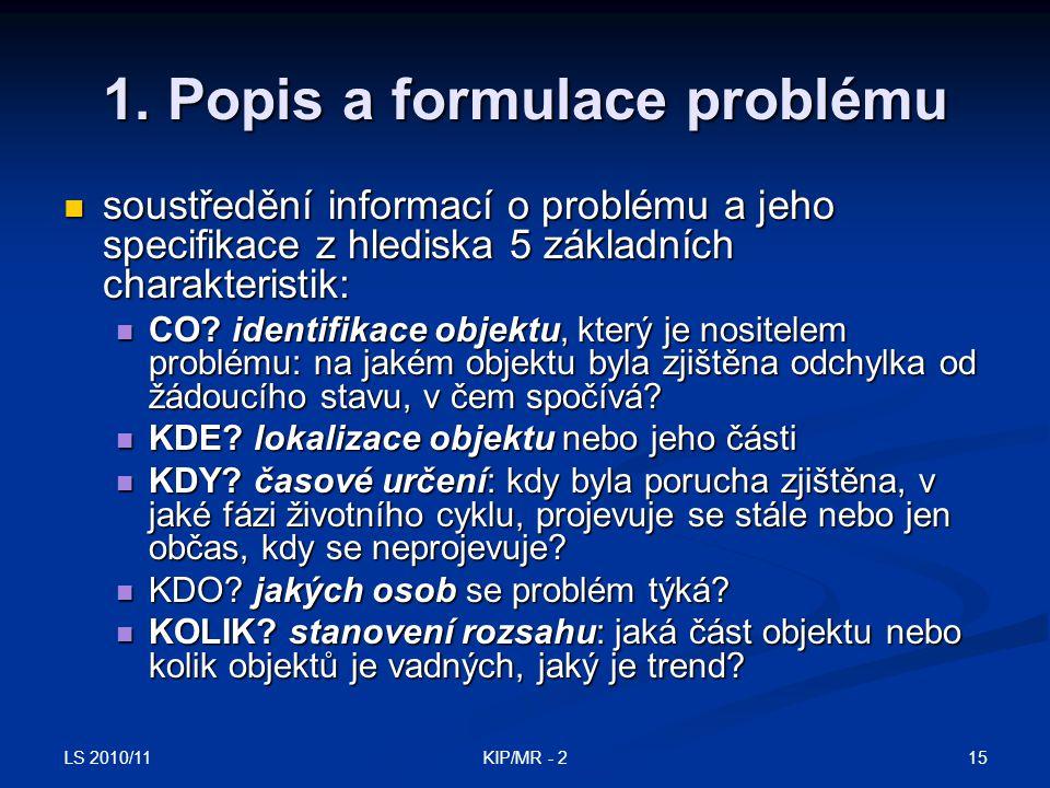 1. Popis a formulace problému