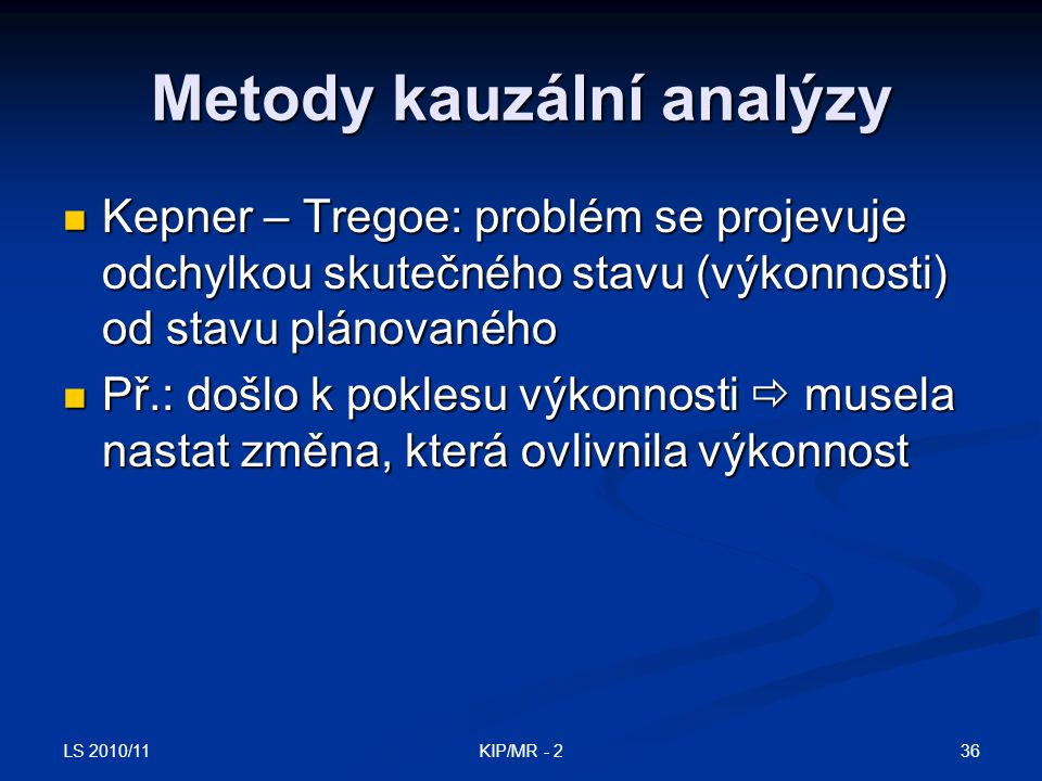 Metody kauzální analýzy