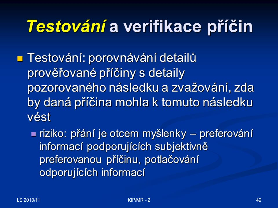 Testování a verifikace příčin