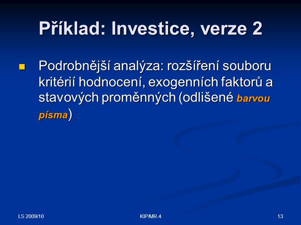 Příklad: Investice, verze 2