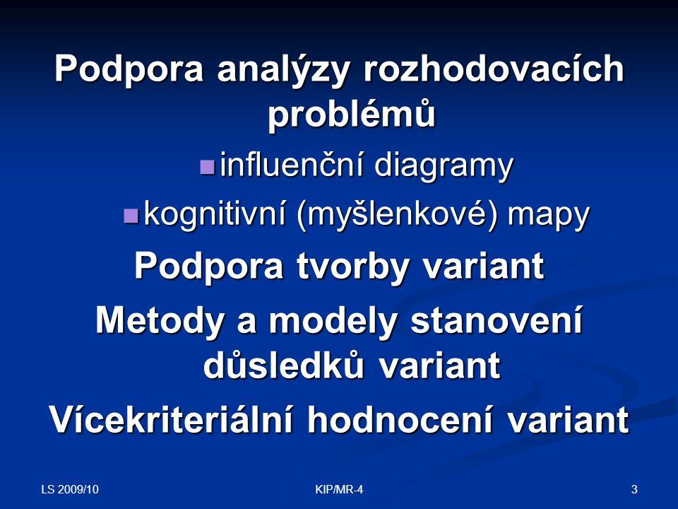 Podpora analýzy rozhodovacích problémů