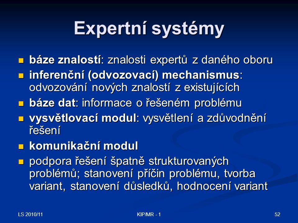 Expertní systémy báze znalostí: znalosti expertů z daného oboru