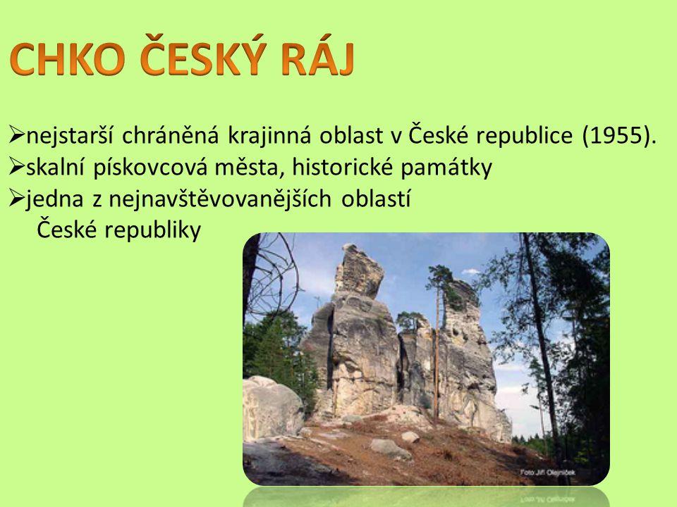 CHKO ČESKÝ RÁJ nejstarší chráněná krajinná oblast v České republice (1955). skalní pískovcová města, historické památky.