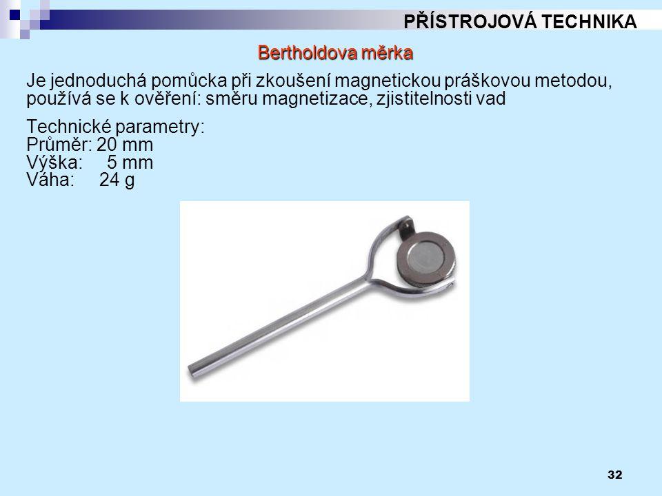 PŘÍSTROJOVÁ TECHNIKA Bertholdova měrka.