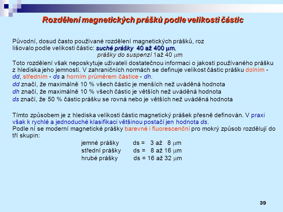 Rozdělení magnetických prášků podle velikosti částic
