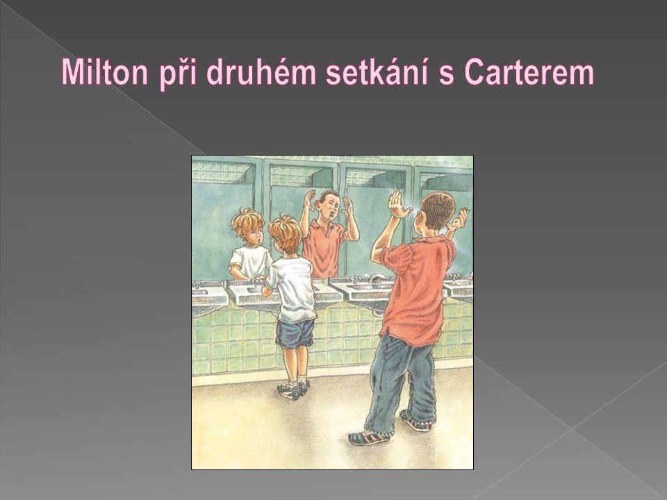 Milton při druhém setkání s Carterem