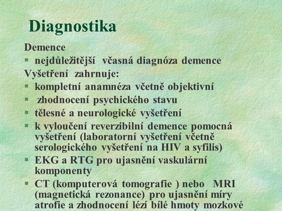 Diagnostika Demence nejdůležitější včasná diagnóza demence