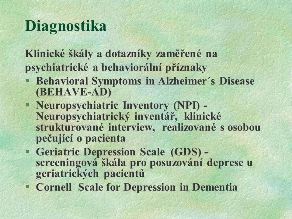 Diagnostika Klinické škály a dotazníky zaměřené na