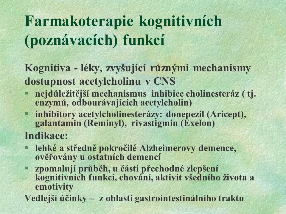 Farmakoterapie kognitivních (poznávacích) funkcí