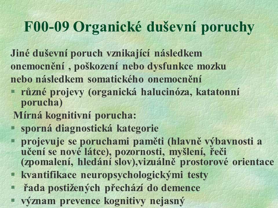F00-09 Organické duševní poruchy