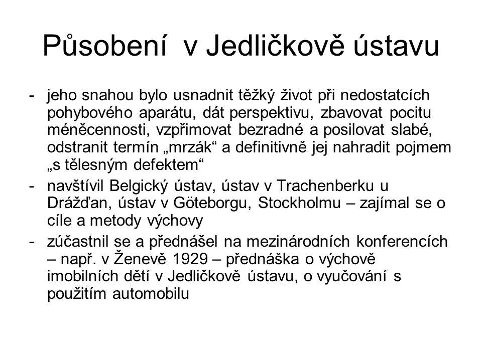 Působení v Jedličkově ústavu