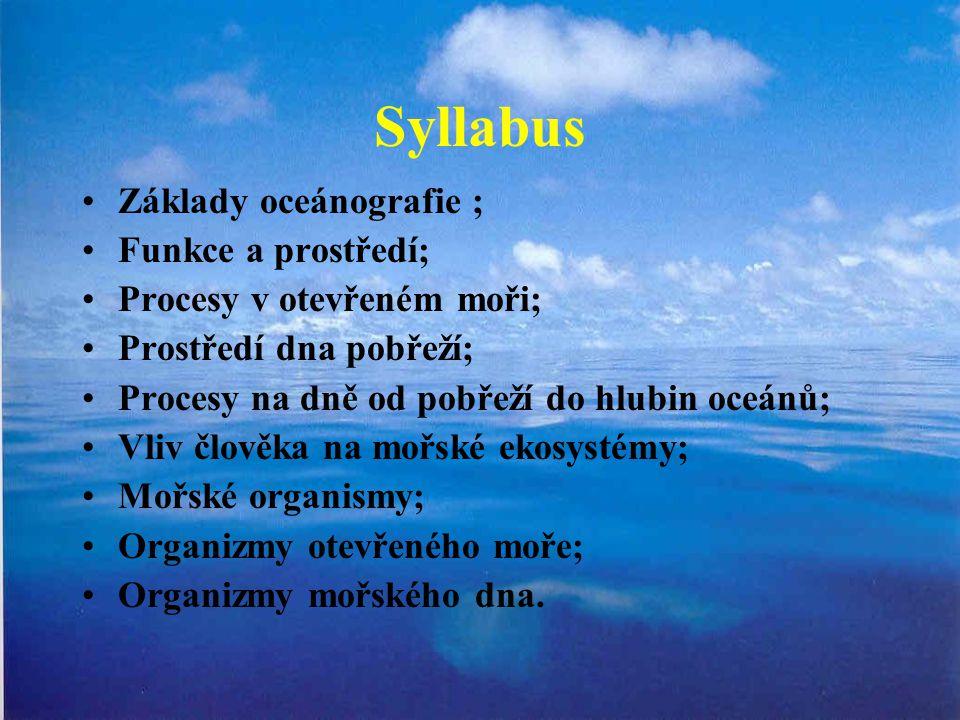 Syllabus Základy oceánografie ; Funkce a prostředí;