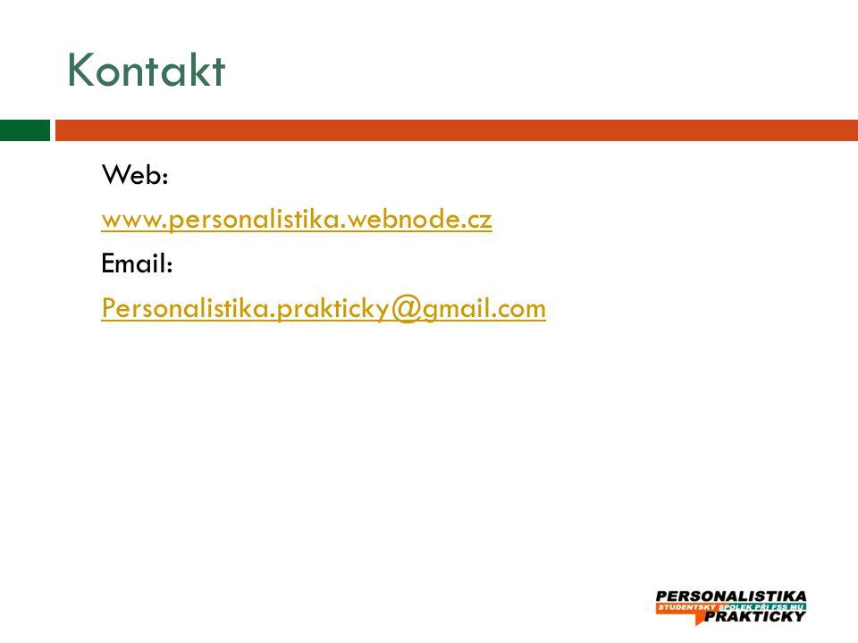 Kontakt Web: www.personalistika.webnode.cz Email: Personalistika.prakticky@gmail.com