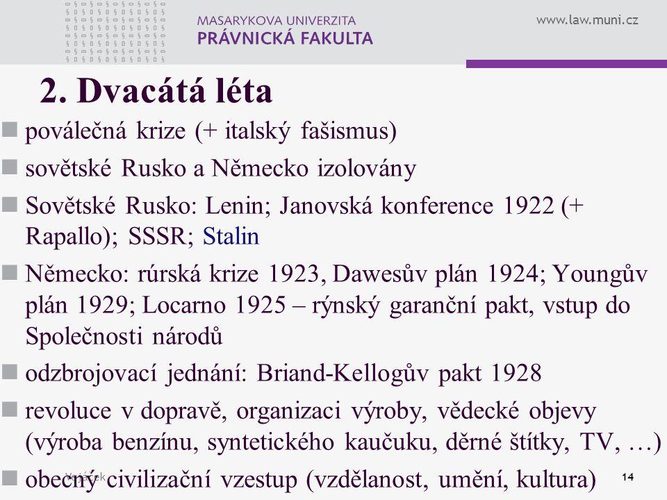 2. Dvacátá léta poválečná krize (+ italský fašismus)