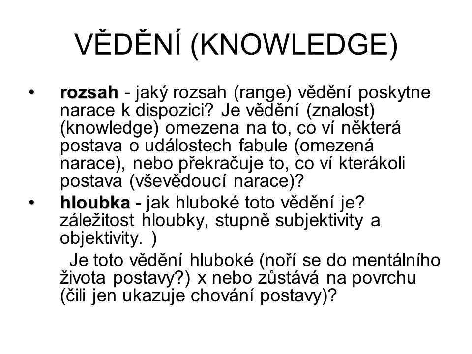 VĚDĚNÍ (KNOWLEDGE)
