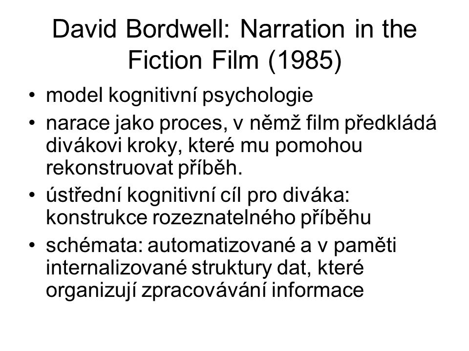 David Bordwell: Narration in the Fiction Film (1985)