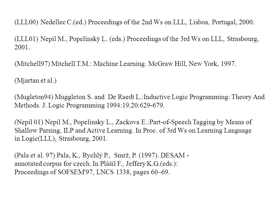 (LLL00) Nedellec C.(ed.) Proceedings of the 2nd Ws on LLL, Lisboa, Portugal, 2000.