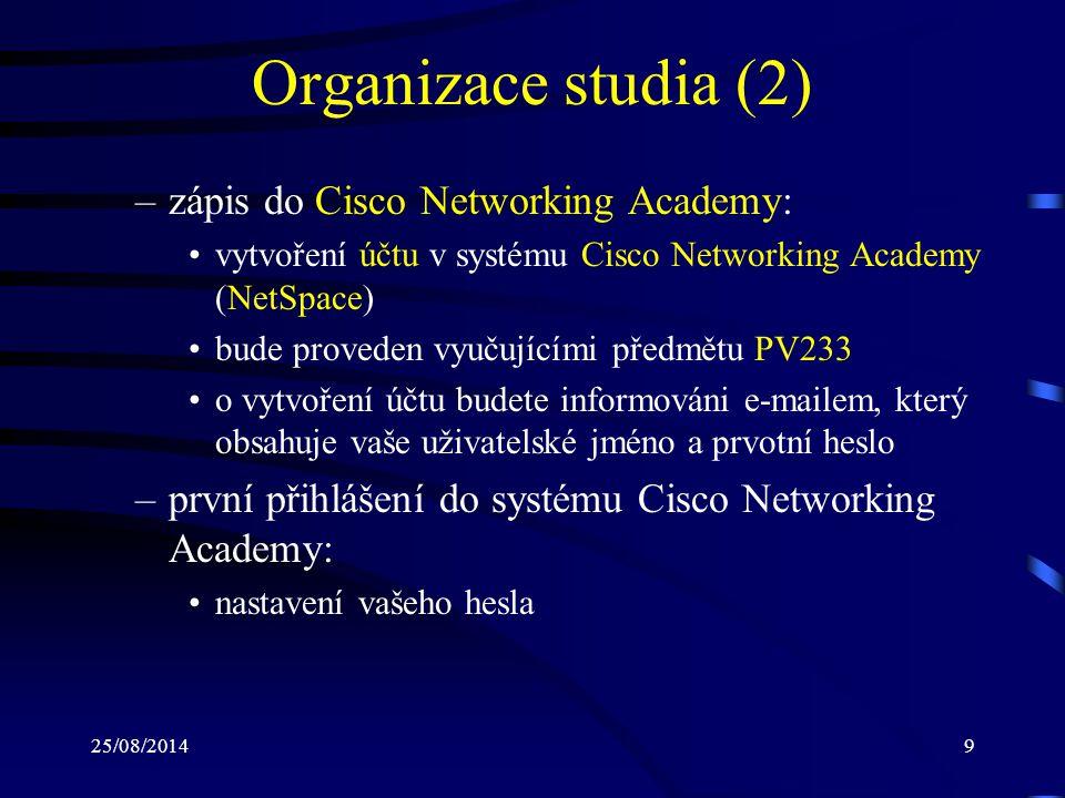 Organizace studia (2) zápis do Cisco Networking Academy: