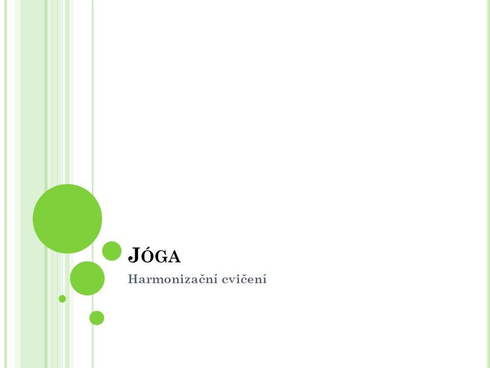 Jóga Harmonizační cvičení
