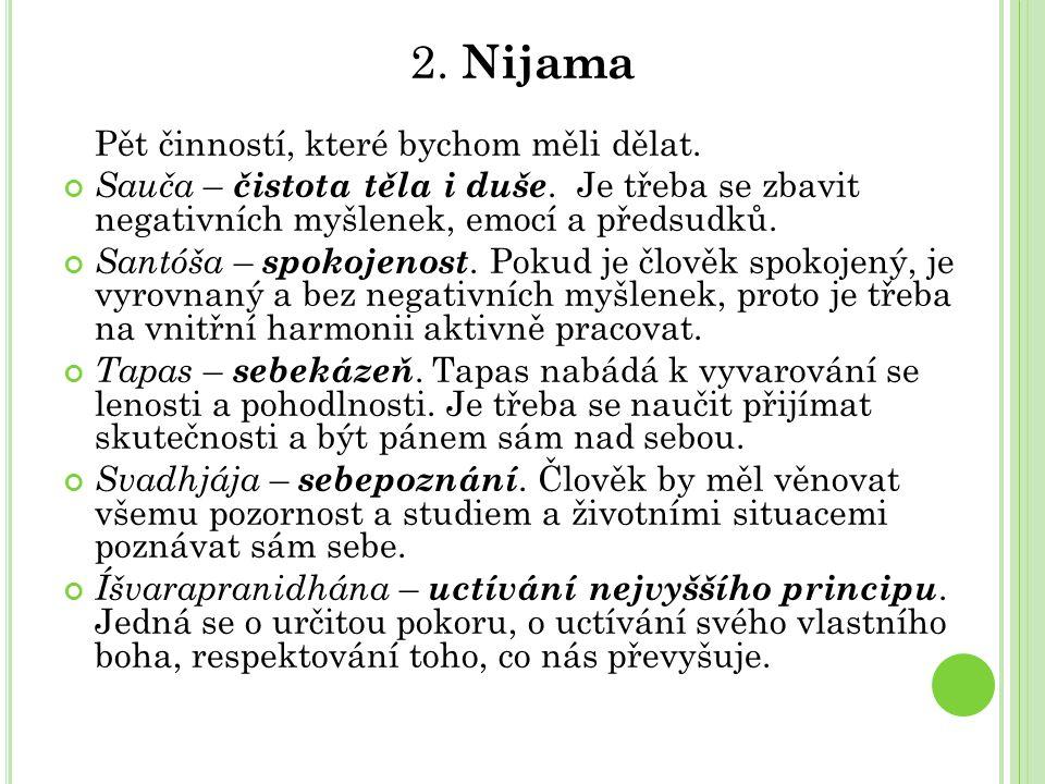2. Nijama Pět činností, které bychom měli dělat.