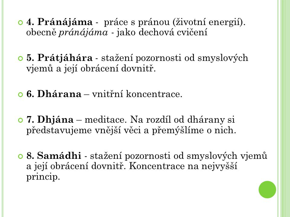 4. Pránájáma - práce s pránou (životní energií)